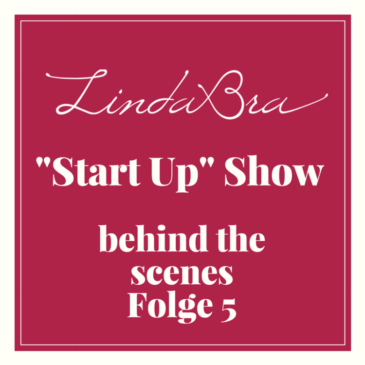 LindaBra Blog - behind the Start-up Scene